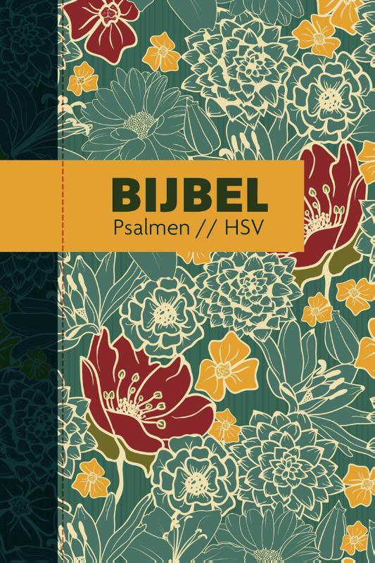 Bijbel (HSV) met psalmen - hardcover bloemen
