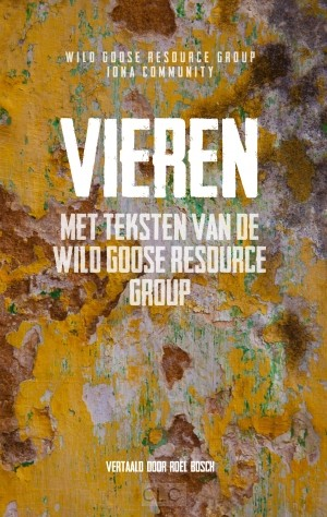 Vieren met teksten van de Wild Goose Resource Group